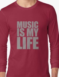 Music Is My Life Long Sleeve T-Shirt