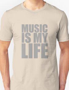 Music Is My Life Unisex T-Shirt