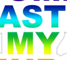 Come Taste My Rainbow Sticker