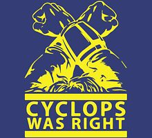 Cyclops Was Right Unisex T-Shirt