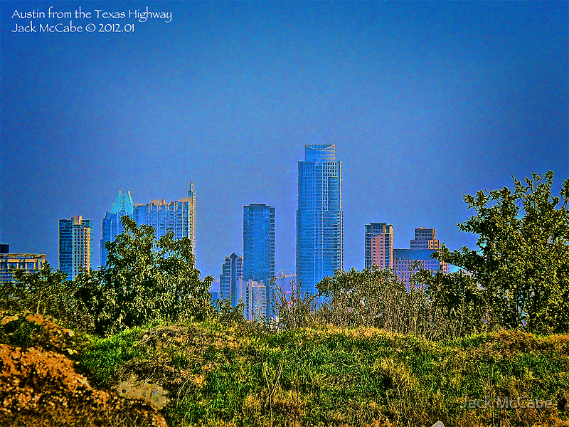 Austin Just Over the Hill! by Jack McCabe