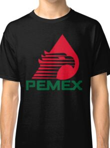 PEMEX PETROLEUM MEXICO OIL  Classic T-Shirt