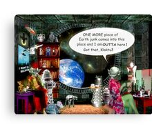 The Real Reason Aliens Come to Earth Canvas Print