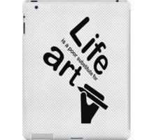 Art v Life - White iPad Case/Skin