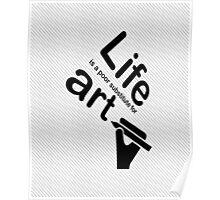 Art v Life - Coffee Poster