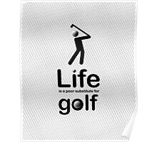 Golf v Life - White Graphic Poster