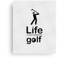 Golf v Life - White Canvas Print