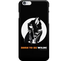 Born to be Wilde iPhone Case/Skin