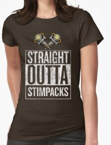 Straight outta Stimpacks! Womens Fitted T-Shirt