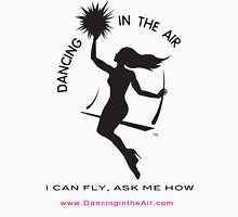 We love Dancing in the Air Unisex T-Shirt