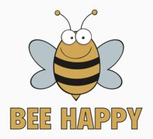 Bee Happy by BrightDesign