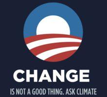 Change is NOT good Kids Tee