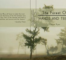 The Forest of Hands and Teeth by Samantha Blymyer