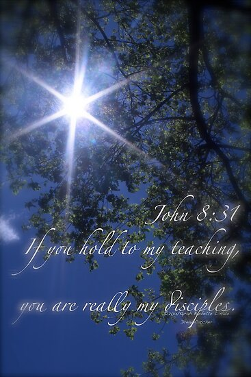 John 8:31 by DreamCatcher/ Kyrah Barbette L Hale