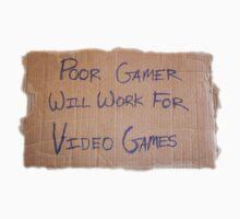 Poor Gamer by Jess Meacham