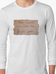 Poor Gamer Long Sleeve T-Shirt
