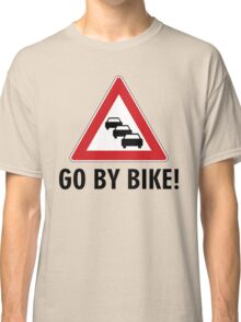 Go by bike! Classic T-Shirt