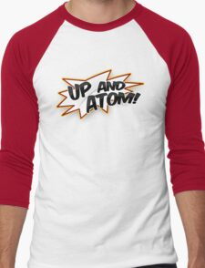 UP AND ATOM! Men's Baseball ¾ T-Shirt
