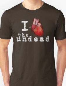 I Heart the Undead T-Shirt