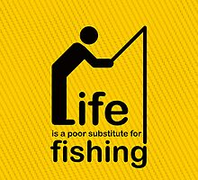Fishing v Life by Ron Marton