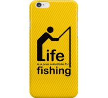 Fishing v Life iPhone Case/Skin