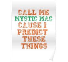 Mystic Mac Poster