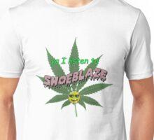 ya, I listen to shoeblaze Unisex T-Shirt