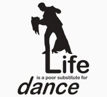 Dance v Life Baby Tee
