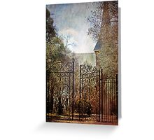 ~ The Old Church Gates ~ Greeting Card
