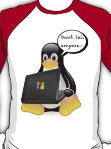 Don't tell anyone T-Shirt