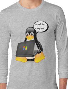 Don't tell anyone Long Sleeve T-Shirt