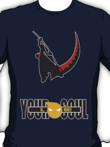 Your Soul is Mine T-Shirt