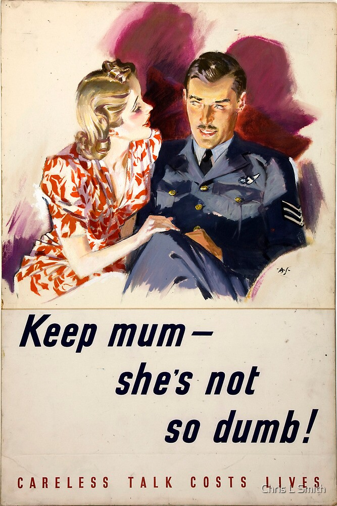 WWII Careless Talk Poster by Chris L Smith