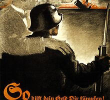 German WWI Propaganda Poster by Chris L Smith