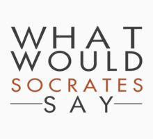 What would Socrates say? v1.0 by SirInkman