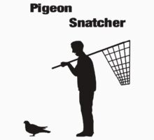 The Pigeon Snatcher by CarlDeaves