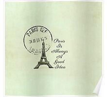 Paris Is Always A Good Idea Vintage White  Poster