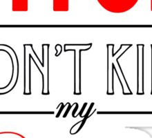 "Bitch don't kill my fives - Jordan 5 ""Fire red / Bred"" match Sticker"