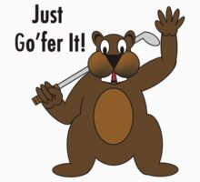Gopher Golfer - Just Go'fer It! by Scott Ruhs