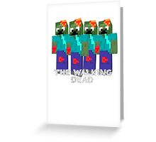 Minecraft - walking dead Greeting Card