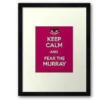 Fear the Murray Framed Print