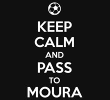 Keep Calm and pass to Moura by aizo