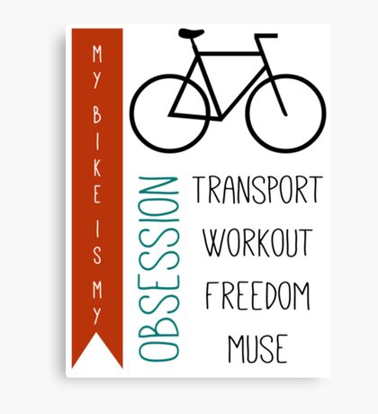 Bicycle obsession Canvas Print