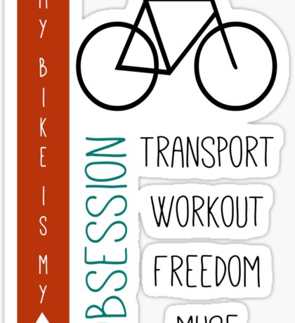 Bicycle obsession Sticker