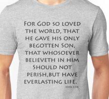John 3:16 - King James (Bible Verses) Unisex T-Shirt