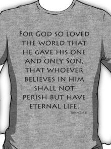 John 3:16 - New International (Bible Verses) T-Shirt