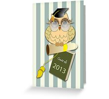 Class of 2013 Wise Owl and Text card Greeting Card