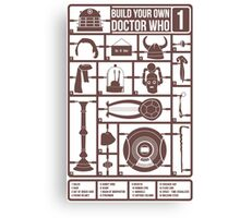Build Your Own Doctor Who 1 Canvas Print