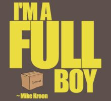 I'M A FULL BOY! by Nicholas Fontaine