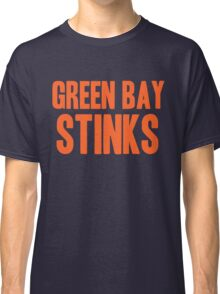 Chicago Bears - Green Bay Stinks Classic T-Shirt